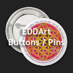 EDDArt Buttons - powered by zazzle.com